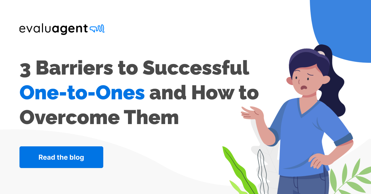 3 Barriers to successful one-to-ones