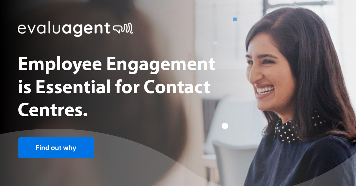 Contact Centre Employee Engagement
