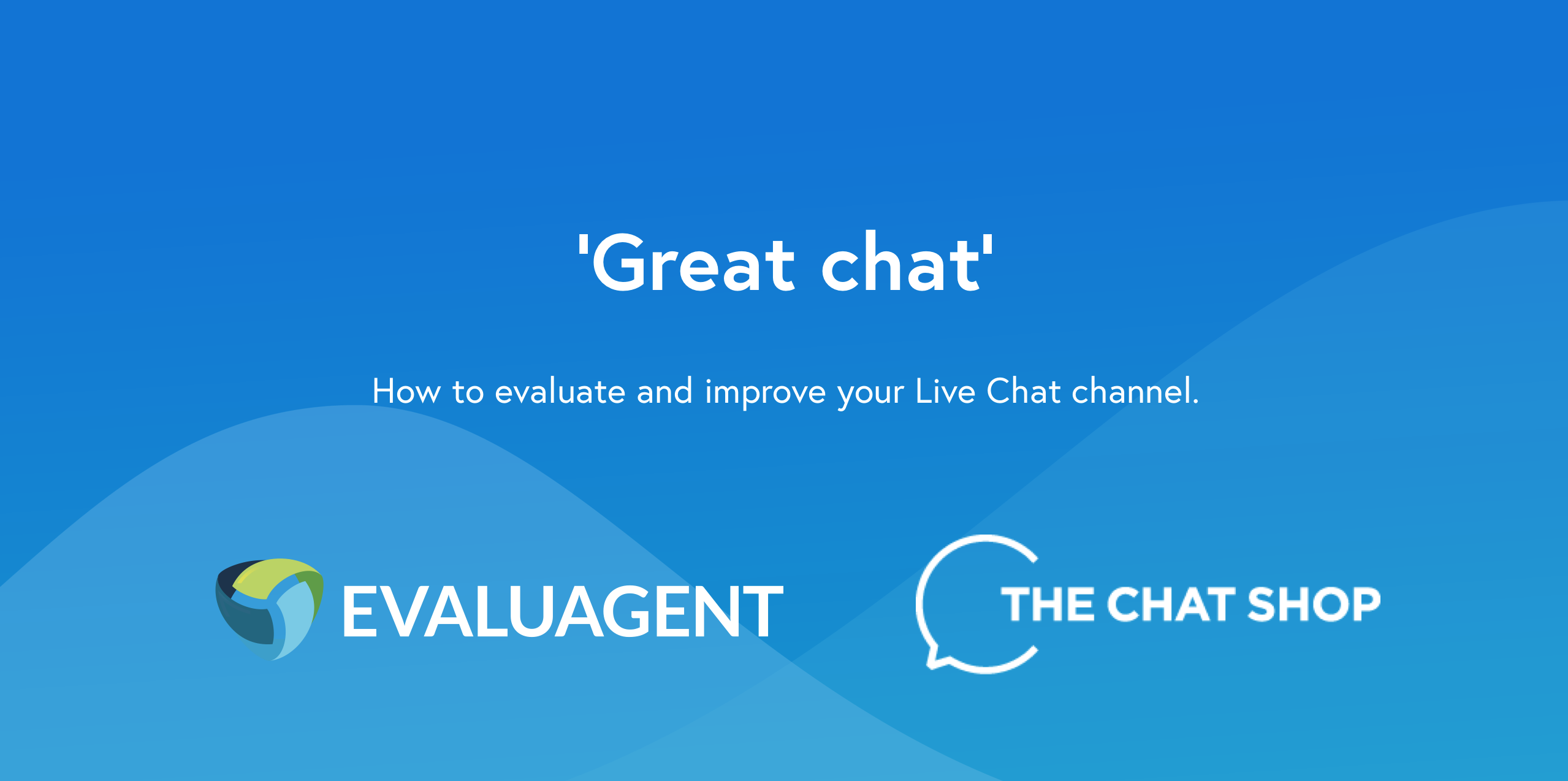 How to evaluate your live chat