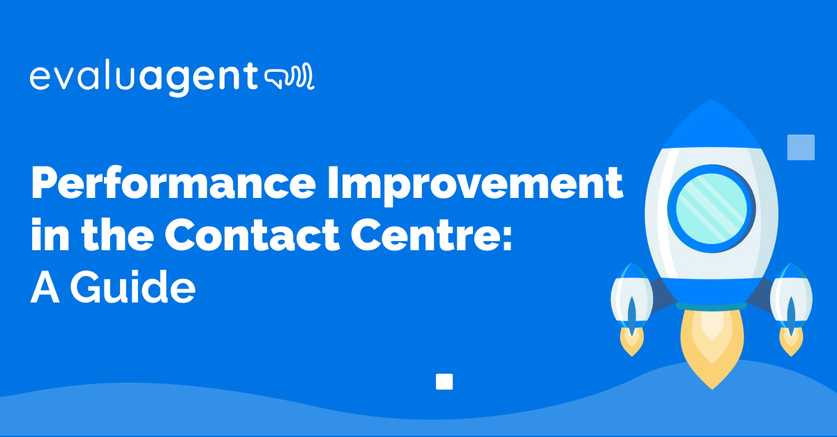 Performance Improvement in the Contact Centre
